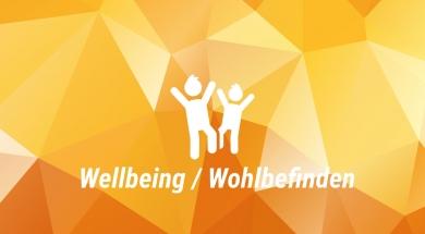 Wellbeing / Wohlbefinden